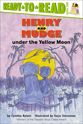Henry and Mudge Under the Yellow Moon (Ready-To-Read: Level 2) Cover Image