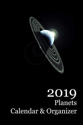 2019 Planets Calendar & Organizer Cover Image