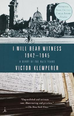 I Will Bear Witness, Volume 2: A Diary of the Nazi Years: 1942-1945 Cover Image