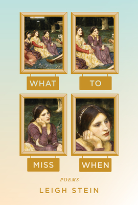 What to Miss When: Poems Cover Image