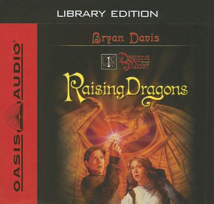 Raising Dragons (Library Edition) (Dragons in Our Midst #1) Cover Image