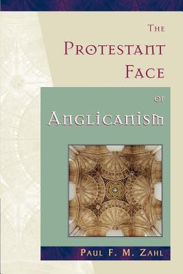 Cover for The Protestant Face of Anglicanism