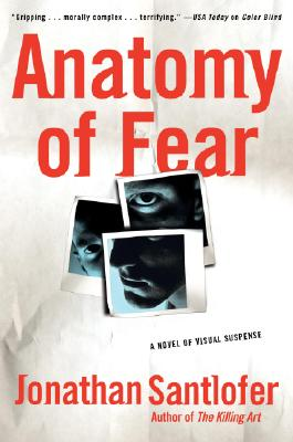 Anatomy of Fear: A Novel of Visual Suspense Cover Image