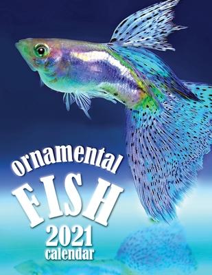 Ornamental Fish 2021 Calendar Cover Image