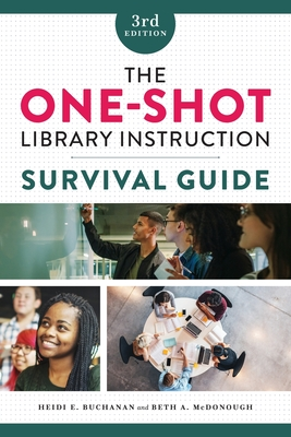 The One-Shot Library Instruction Survival Guide Cover Image