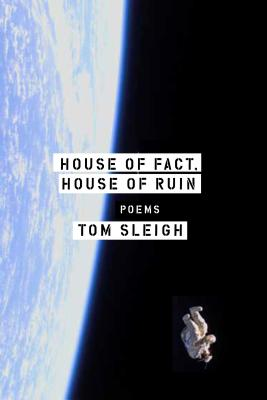 House of Fact, House of Ruin: Poems Cover Image