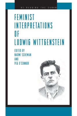 Feminist Interpretations of Ludwig Wittgenstein Cover