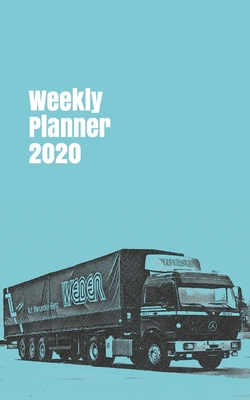 Weekly Planner 2020: organizer for trucking enthusiasts. 5x8. 120 pages. Cover Image