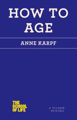 How to Age (The School of Life) Cover Image