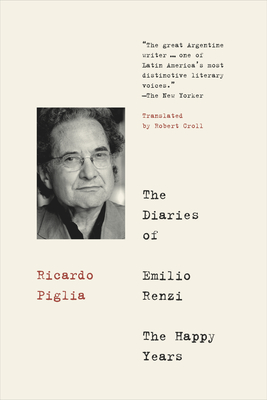 The Diaries of Emilio Renzi: The Happy Years Cover Image