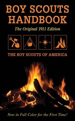 Boy Scouts Handbook: Original 1911 Edition Cover Image