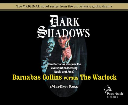 Barnabas Collins Versus the Warlock (Library Edition) (Dark Shadows #11) Cover Image