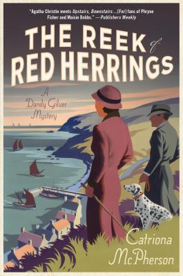 The Reek of Red Herrings: A Dandy Gilver Mystery Cover Image