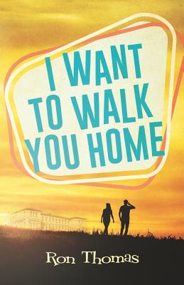 I Want to Walk You Home Cover Image