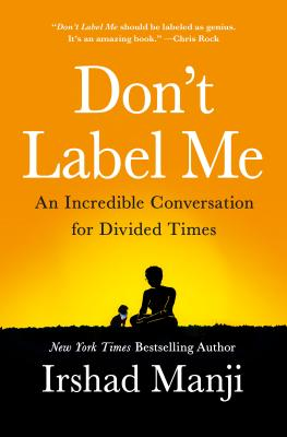 Don't Label Me: An Incredible Conversation for Divided Times Cover Image