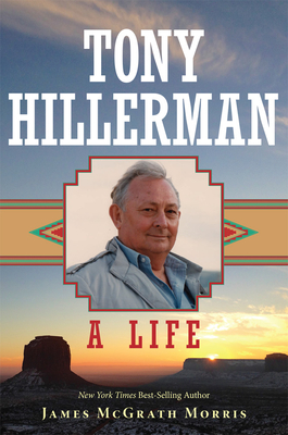 Tony Hillerman: A Life Cover Image
