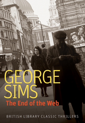 The End of the Web (British Library Classic Thrillers) Cover Image