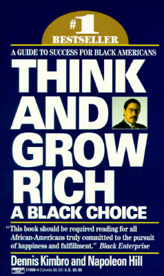 Think and Grow Rich: A Black Choice: A Guide to Success for Black Americans Cover Image
