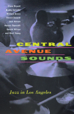 Central Avenue Sounds: Jazz in Los Angeles Cover Image