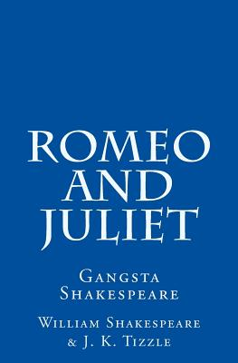 Romeo and Juliet: Gangsta Shakespeare Cover Image