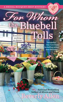 For Whom the Bluebell Tolls (A Bridal Bouquet Shop Mystery #2) Cover Image