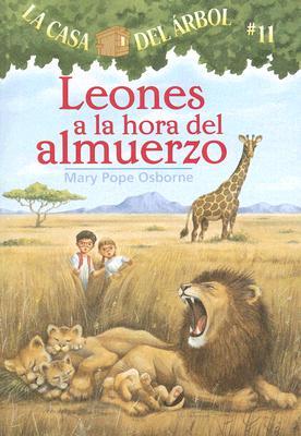 Leones a la Hora del Almuerzo (Casa del Arbol #11) Cover Image