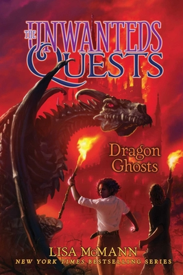 The Unwanteds Quests: Dragon Ghosts by Lisa McMann