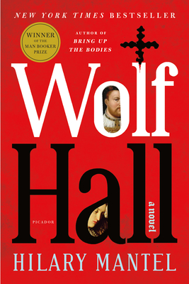 Wolf Hall Hilary Mantel, Picador, $18,
