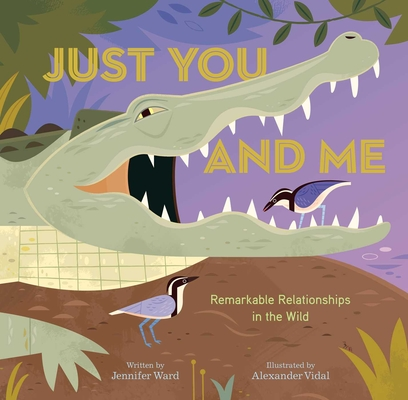 Just You and Me: Remarkable Relationships in the Wild Cover Image