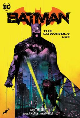 Batman Vol. 4: The Cowardly Lot Part One Cover Image