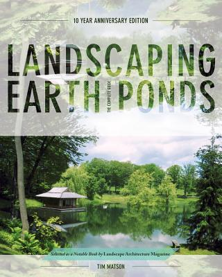 Landscaping Earth Ponds: The Complete Guide Cover Image