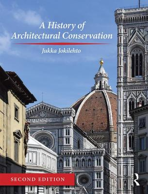 A History of Architectural Conservation Cover Image