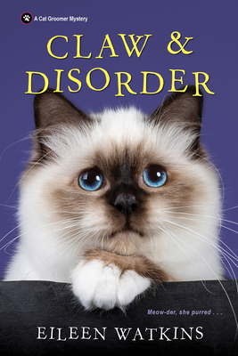 Claw & Disorder (A Cat Groomer Mystery #5) Cover Image