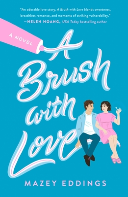 A Brush with Love: A Novel Cover Image