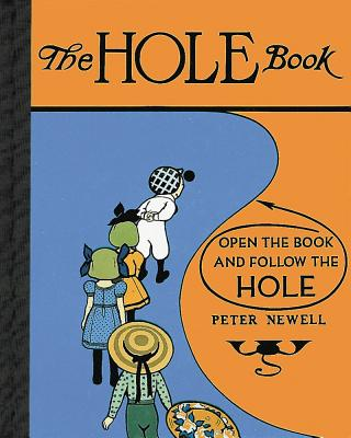 Cover for The Hole Book (Peter Newell Children's Books)
