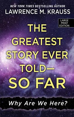 The Greatest Story Ever Told - So Far: Why Are We Here? Cover Image