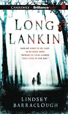 Long Lankin (Candlewick on Brilliance Audio) Cover Image