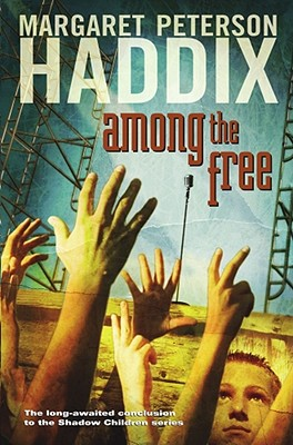 Among the Free (Shadow Children Books #7) Cover Image