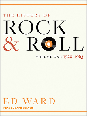 The History of Rock & Roll: Volume 1: 1920-1963 Cover Image