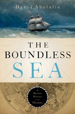 The Boundless Sea: A Human History of the Oceans Cover Image