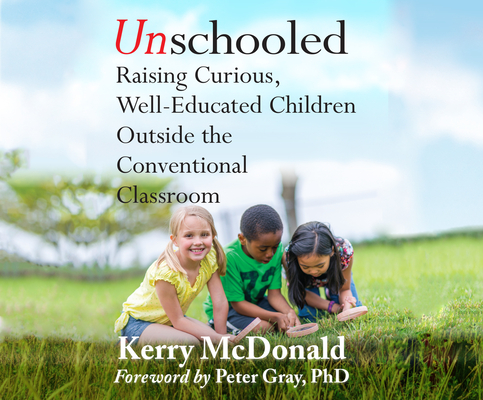Cover for Unschooled