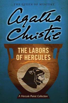 The Labors of Hercules (Hercule Poirot Mysteries) Cover Image