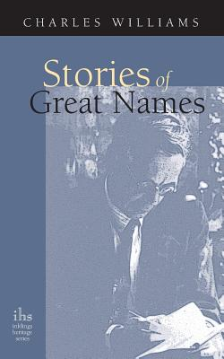 Stories of Great Names (Inklings Heritage) Cover Image