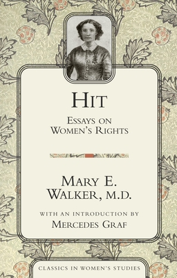 Hit: Essays on Women's Rights (Classics in Women's Studies) Cover Image