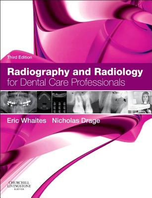 Radiography and Radiology for Dental Care Professionals Cover Image