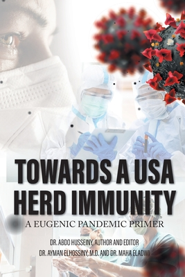 Towards a USA Herd Immunity: A Eugenic Pandemic Primer Cover Image