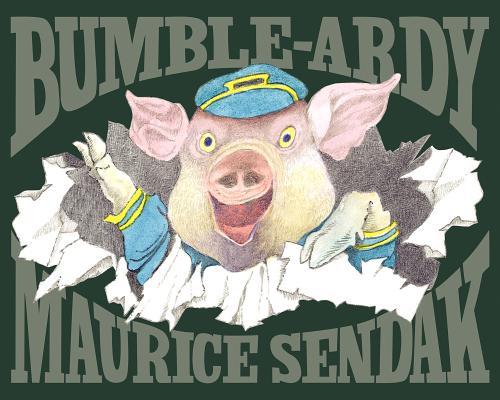 Maurice Sendak's Bumble-Ardy