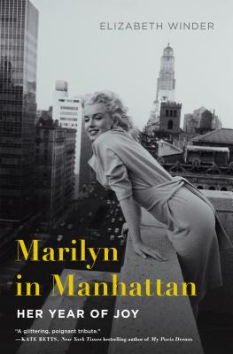 Marilyn in Manhattan: Her Year of Joy Cover Image