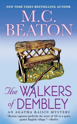 The Walkers of Dembley: An Agatha Raisin Mystery (Agatha Raisin Mysteries #4) Cover Image