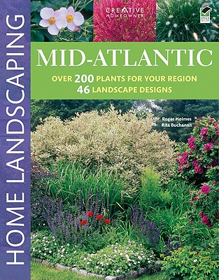 Mid-Atlantic Home Landscaping, 3rd Edition Cover Image